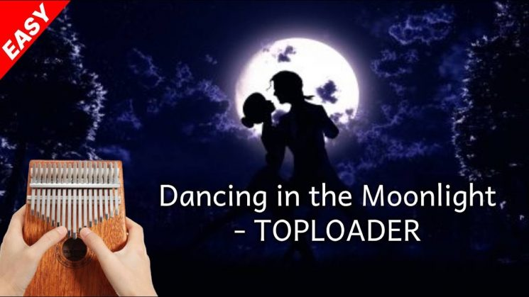 Dancing In The Moonlight By Toploader Kalimba Tabs