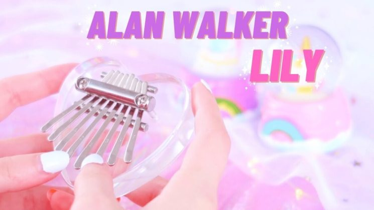 Lily By Alan Walker 8-Key Kalimba Tabs