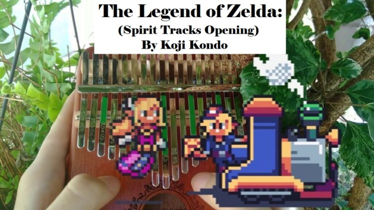 The Legend of Zelda: (Spirit Tracks Opening) By Koji Kondo Kalimba Tabs