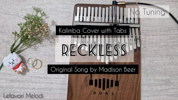 Reckless By Madison Beer Kalimba Tabs