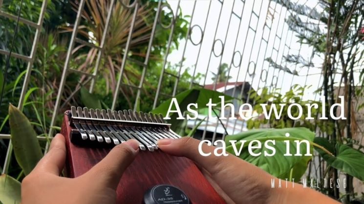 As the World Caves In By Matt Maltese Kalimba Tabs