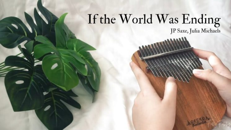 If the World Was Ending By JP Saxe, Julia Michaels Kalimba Tabs