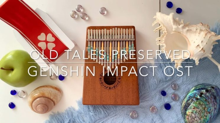 Old Tales Preserved (Golden Apple Archipelago) By Genshin Impact Kalimba Tabs