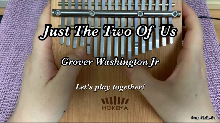 Just The Two Of Us By Grover Washington Jr Kalimba Tabs